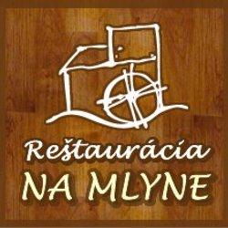 """Reštaurácia Reštaurácia a penzión """"NA MLYNE"""""""