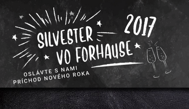 Oslávte Silvester vo Forhause